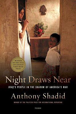 Night Draws Near By Shadid, Anthony